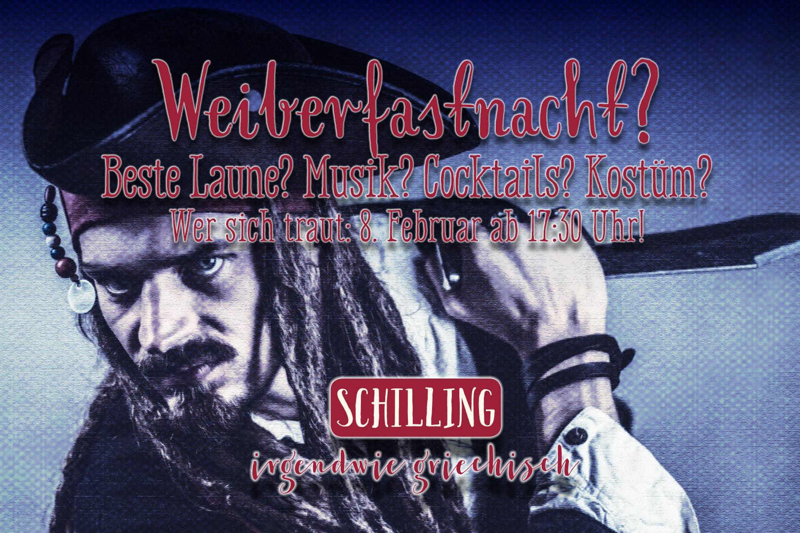 Schilling! Weiberfastnacht!