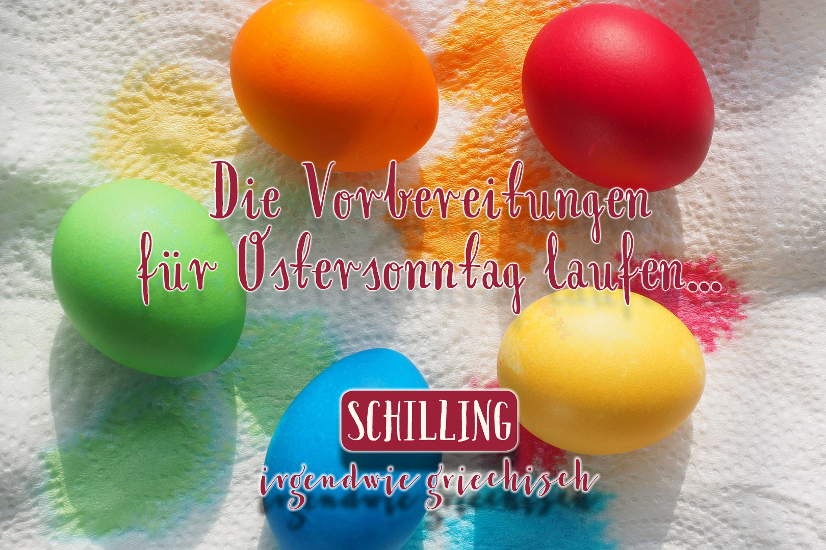 Schilling - Ostern 2018