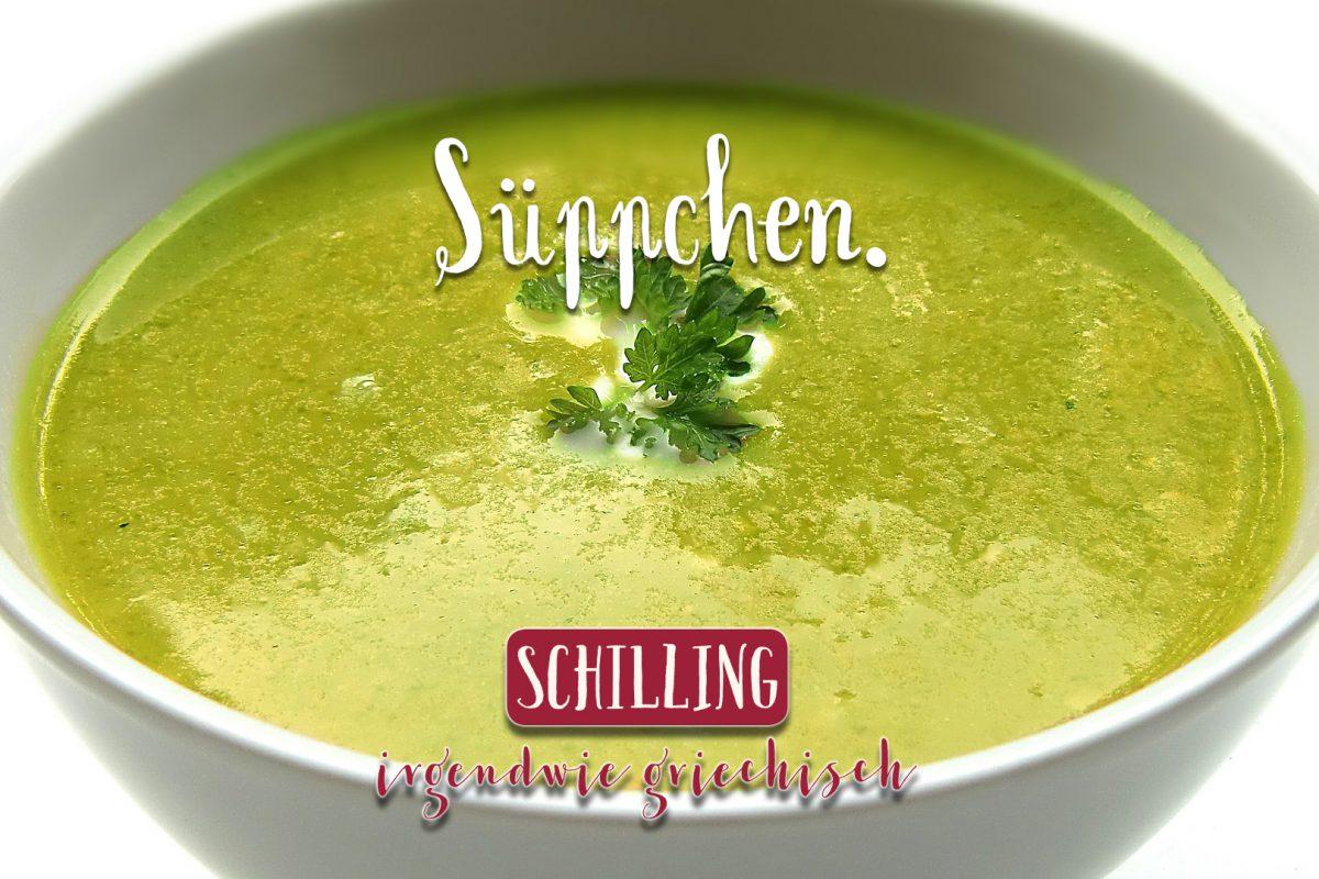 Schilling Süppchen