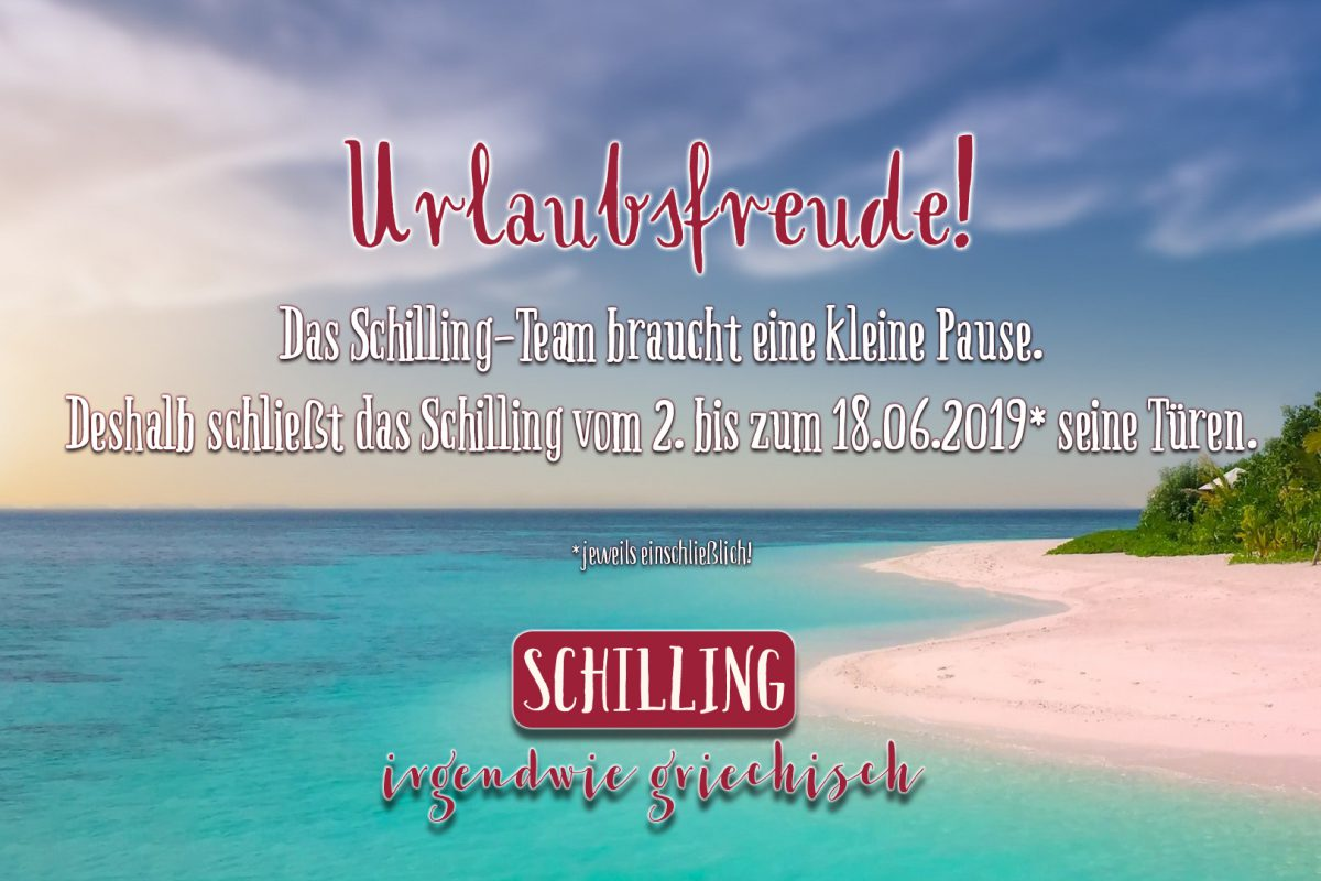 Schilling Urlaub 2019